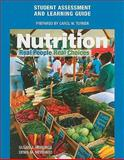 Student Assessment and Learning Guide for Nutrition : Real People, Real Choices, Hewlings, Susan and Medeiros, Denis, 0130450995