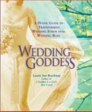 Wedding Goddess, Laurie Sue Brockway, 0399530991