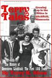 Terry Tales : With the History of Downtown Litchfield, Shaw, Terry R., 0974410993