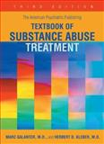 The American Psychiatric Publishing Textbook of Substance Abuse Treatment, Galanter, Marc and Kleber, Herbert D., 1585620998