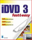 I-DVD Fast and Easy, Miser, Brad, 1592000991