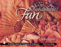 The Fashionable Fan, Bella Veksler, 076431100X