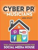 Cyber PR for Musicians 2nd Edition