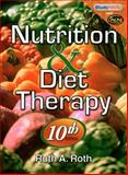 Nutrition and Diet Therapy (Book Only), Roth, Ruth A., 1111321000