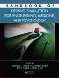 Handbook of Driving Simulation for Engineering, Medicine, and Psychology, Fisher, Donald L., 1420061003