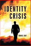Identity Crisis, Daniel Day, 1490811001