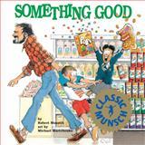 Something Good, Robert Munsch, 1550371002
