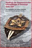 Handbuch der Kommunistischen Geheimdienste in Osteuropa, 1944-1991, Kaminski, Lukasz, 3525351003