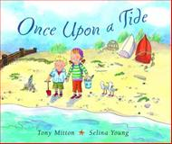 Once upon a Tide, Tony Mitton, 0385751001