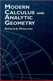 Modern Calculus and Analytic Geometry, Silverman, Richard A., 0486421007