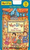 Wee Sing More Bible Songs, Pamela Conn Beall and Susan Hagen Nipp, 0843121009