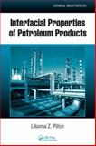 Interfacial Properties of Petroleum Products, Pillon, Lilianna Z., 1420051008