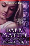 Dark Matter, Christie L. Rich, 1493701002