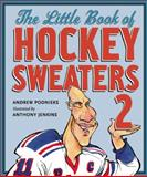 The Little Book of Hockey Sweaters, Andrew Podnieks, 1554701007