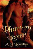 Phantom Lover, A. J. Llewellyn, 155487100X