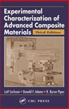 Experimental Characterization of Advanced Composite Materials, Adams, Donald F., 1587161001