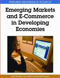 Emerging Markets and E-Commerce in Developing Economies, Kamel Rouibah, Omar Khalil, Aboul Ella Hassanien, 1605661007