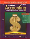 Glencoe Accounting : Real-World Applications and Connections, McGraw-Hill Staff, 0078461006