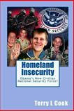 Homeland Insecurity, Terry L. Cook, 1449921000