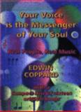 Your Voice Is the Messenger of Your Soul, Edwin Coppard, 1903571006