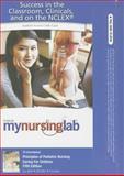 Principles of Pediatric Nursing : Caring for Children, Ball, Jane W. and Bindler, Ruth C., 0132111004