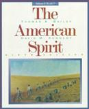 The American Spirit, Thomas Bailey, David M. Kennedy, 039587100X