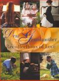 Dear Grandmother, Hearst Books International Staff and Victoria Magazine Editors, 0688151000