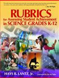 Rubrics for Assessing Student Achievement in Science Grades K-12 9780761931003