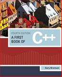 A First Book of C++, Bronson, Gary J., 1111531005