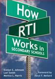 How RTI Works in Secondary Schools, Smith, Lori, 1412971004