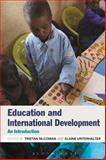 Education and International Development : An Introduction, , 147251100X