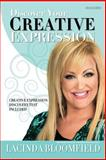 Discover Your Creative Expression, LaCinda Bloomfield, 149033100X