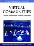 Virtual Communities : Concepts, Methodologies, Tools and Applications, USA Information Resources Management Association, 1609601009