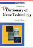 The Dictionary of Gene Technology : Genomics, Transcriptomics, Proteomics, Kahl, Gunter, 3527301003
