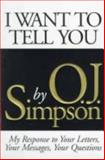 I Want to Tell You, Simpson, O. J., 0316341002