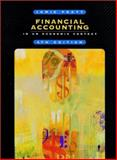 Financial Accounting in an Economic Context, Pratt, Jamie, 0470001003