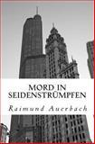 Mord in Seidenstruempfen, Raimund Auerbach, 1495441008