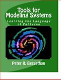 Tools for Modeling Systems, Peter R Bergethon, 158447100X