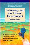 A Journey into the Heroic Environment, Rob Lebow, 1590791002