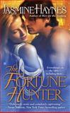 The Fortune Hunter, Jasmine Haynes, 0425231003