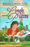 The Lonely Plains, Esther Loewen Vogt, 0889651000