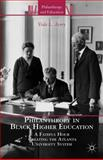 Philanthropy in Black Higher Education : A Fateful Hour Creating the Atlanta University System, Avery, Vida L., 1137281006