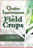 Quality Improvement in Field Crops, Lakhwinder S Randhawa, 1560221003