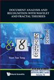 Document Analysis and Recognition with Wavelet and Fractal Theories, Yuan Yan Tang, 9814401005