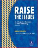 Raise the Issues : An Integrated Approach to Critical Thinking, Numrich, Carol, 0201621002