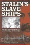 Stalin's Slave Ships 9780275981006