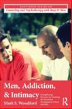 Substance Abuse Counseling with Adolescent Males and Adult Men, Mark S. Woodford, 041587100X