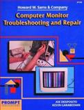 Computer Monitor Troubleshooting and Repair, Desposito, Joe and Garabedian, Kevin, 0790611007