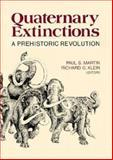 Quaternary Extinctions : A Prehistoric Revolution, Ps Martin, 0816511004