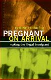 Pregnant on Arrival, Eithne Luibheid, 0816681007